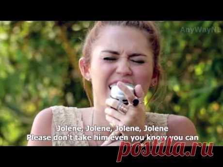 Miley Cyrus - Jolene (Backyard Session) HD   LYRICS IN VIDEO!