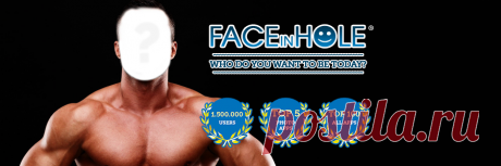 FACEinHOLE - Who do you want to be today? Put your face in the hole and become a rock star, a model or football play using one of our 250.000 scenarios.