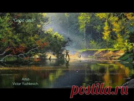 """Good catch"" (Fishing) Artist. Victor Yushkevich"