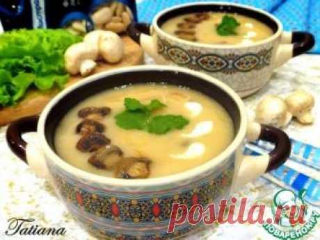 Суп-пюре фасолевый с грибами – кулинарный рецепт
