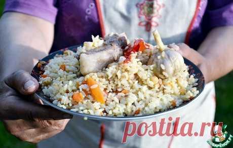 Настоящий узбекский плов по-самаркандски Кулинарный рецепт
