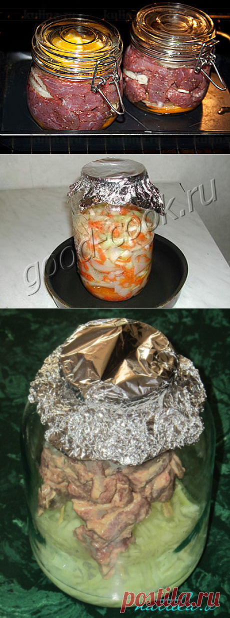 Cooking in glass jars – a way to keep all useful properties of products. Recipes of preparation