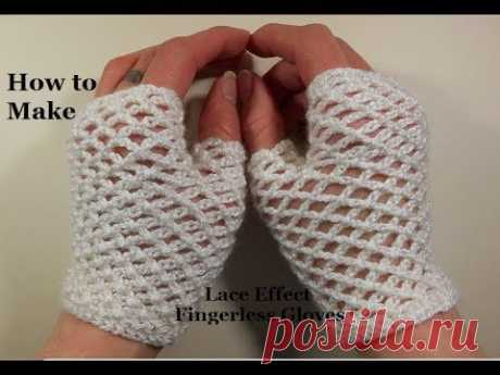 How to Crochet Lace Effect Chain Stitch Fingerless Gloves