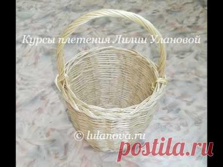 Корзина - 1 часть - Weaving basket from the vine - плетение из лозы - YouTube