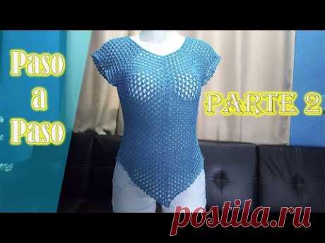 Blusa azul tejida a CROCHET   Fácil y rápido   PARTE 2   FINAL