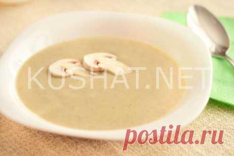 Крем-суп из шампиньонов со сливками. Пошаговый рецепт с фото • Кушать нет