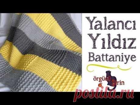 Çok Kolay Yalancı Yıldız Battaniye / Battaniye Modelleri