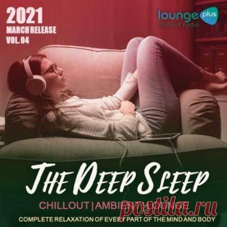 """The Deep Sleep Music (2021) Релиз """"The Deep Sleep Music"""" несомненно понравиться почитателям атмосферной и спокойной музыки. Судя по названию, под звучание такой музыки удастся хорошо выспаться и отдохнуть. Отличная пластинка, что безукоризненно вписывается в настрой вечернего нуара. Приятного Вам отдыха!Категория:"""