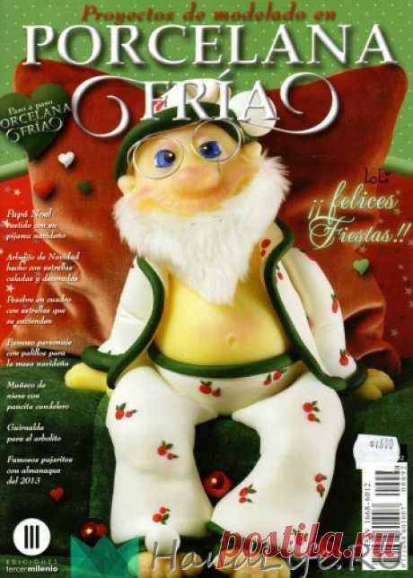SPA Аргентинский журнал по холодному фарфору ~ Proyectos de Modelado en Porcelana Fria 92 / ЖУРНАЛЫ - самое популярное и интересное