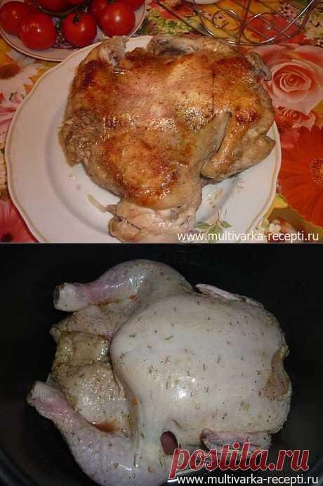 """Целая курица на """"выпечке"""" в мультиварке."""