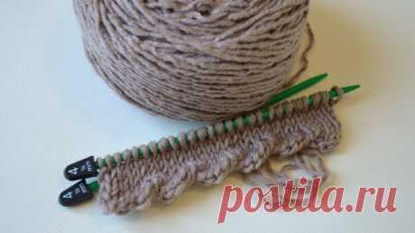 Простой и красивый узор для вязания края спицами | Модное Хобби | Яндекс Дзен