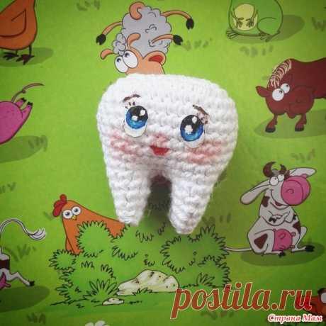 Зубик крючком. Подарок стоматологу.(+ описание) - Вязание - Страна Мам