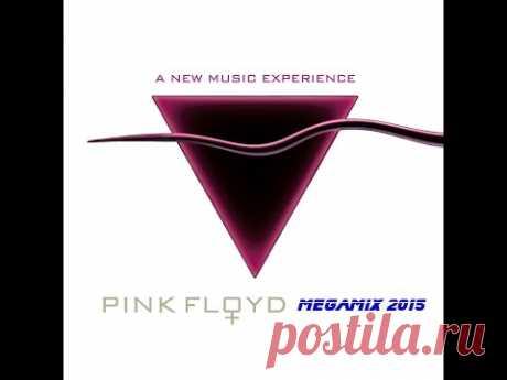 Pink Floyd MegaMix 2015 [2 Hour 10 Min] HD Vision & Sound