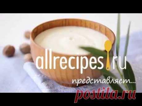 Как приготовить соус Бешамель: видео-рецепт