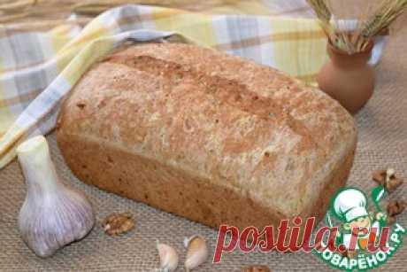 Чесночный хлеб с травами и орехами - кулинарный рецепт