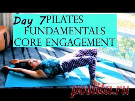 Day 7 Absolute Beginners Pilates Introduction To The Basic Fundamentals of Core Engagement - YouTube