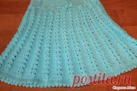 Ажурный сарафанчик спицами для доченьки - Вязание для детей - Страна Мам