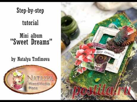 Step by step tutorial - Mini album Sweet Dreams for Mixed Media Place