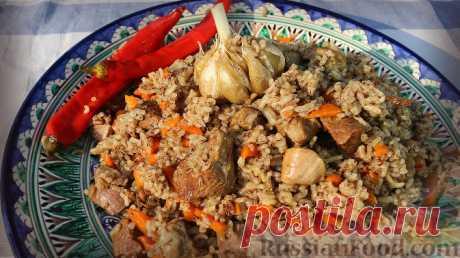 ПЛОВ - лучшие рецепты восточной кухни!