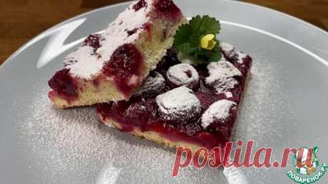 Вишневый пирог Кулинарный рецепт