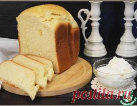 """Белый хлеб """"Нежный"""" – кулинарный рецепт"""