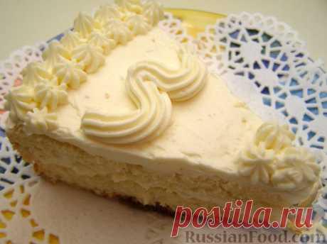 Самый вкусные кремы для торта - 50 рецептов с фото