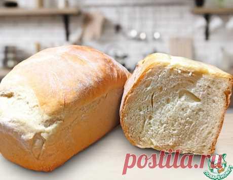 Хлеб домашний просто и быстро – кулинарный рецепт