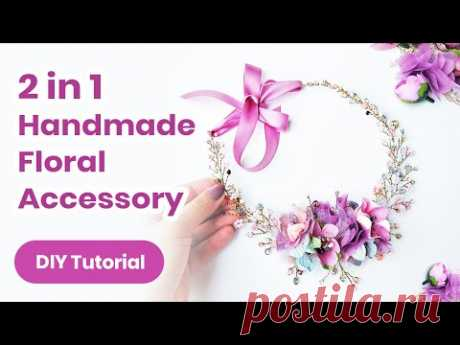 2019 Summer DIY Headpiece/Necklace IDEA. Fantastic 2 in 1 Accessory With Flowers! Jewelry Tutorial