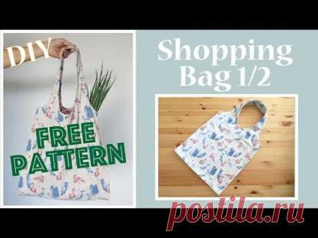 DIY Shopping Bag / エコバッグ 1/2 [#026] - YouTube