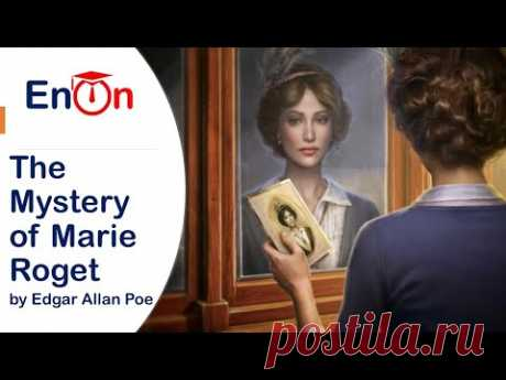The Mystery of Marie Roget by Edgar Allan Poe