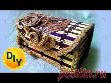 Шкатулка из бамбуковой салфетки,мешковины и джута своими руками, DIY/рукоделие.