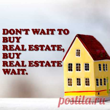 life in real estate quotes by yury - Google Search