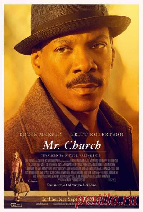 Мистер Черч (2015) Картина рассказывает о дружбе и почти семейных отношениях между двумя белыми женщинами, матерью и дочерью, и их чернокожим поваром по имени мистер Чёрч.