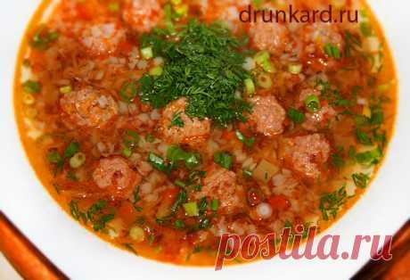 Гречневый суп с фрикадельками | Поварёшки