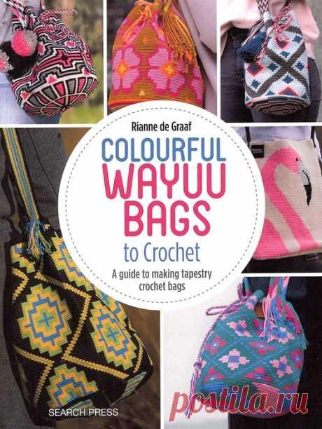 """ff89c0919c69 Альбом """"Colourful Wayuu Bags to Crochet"""" (изготовление сумок  """"мочила"""""""