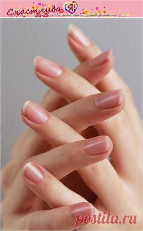 Как ухаживать за ногтями и как их укрепить|Клуб женщин