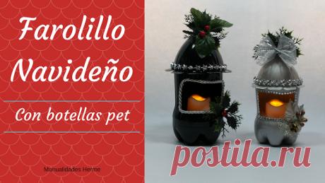 manualidades herme: Farolillo Navideño con botellas pet
