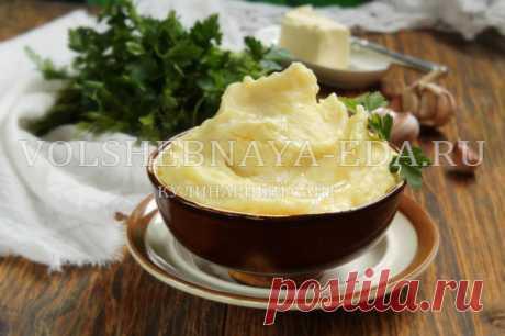 Картофельное пюре: рецепт | Волшебная Eда.ру