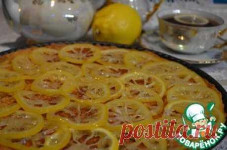 Лимонный пирог - кулинарный рецепт