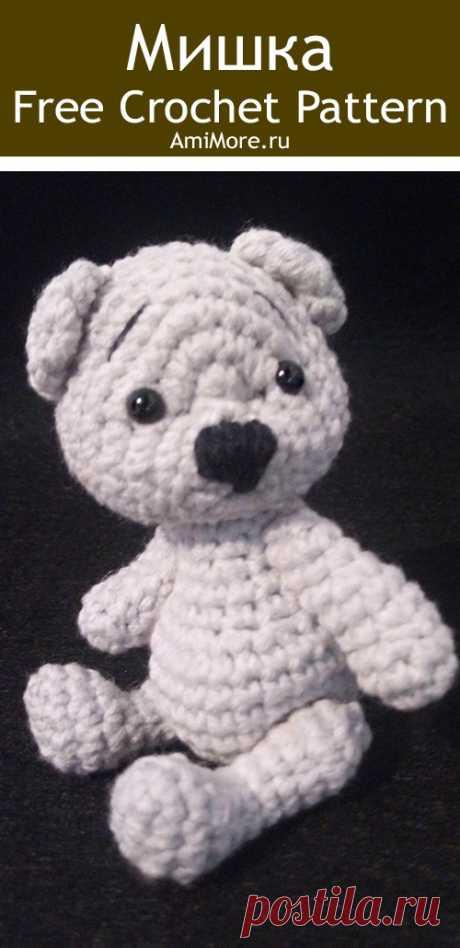PDF Мишка крючком. FREE crochet pattern; Аmigurumi animal patterns. Амигуруми схемы и описания на русском. Вязаные игрушки и поделки своими руками #amimore - медведь, медвежонок, маленький мишка.