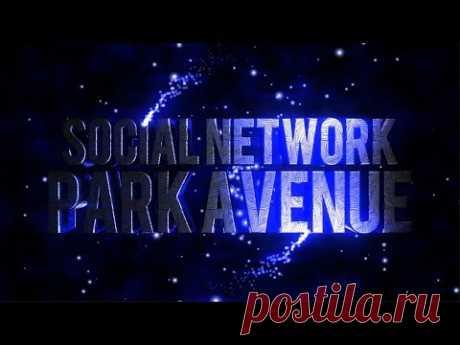 PARK AVENUE Презентация, Регистрация и Обзор кабинета     https://parc-avenu.club/index.php?ref=laska88