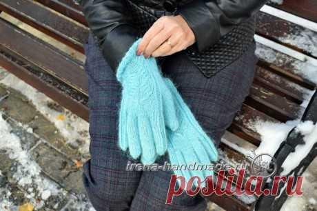Как связать перчатки спицами, пошаговая инструкция, Вязание для женщин