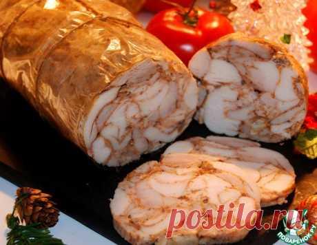Куриная ветчина по-домашнему – кулинарный рецепт