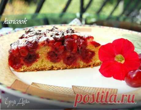 Нежнейший вишневый пирог. Ингредиенты: вишня, сливочное масло, сахар | Официальный сайт кулинарных рецептов Юлии Высоцкой