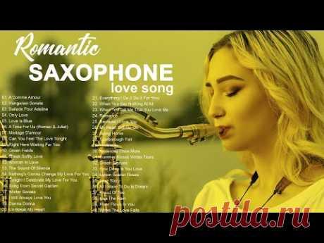 Величайшие красивые песни о любви саксофона на свете | Самая расслабляющая музыка для саксофона