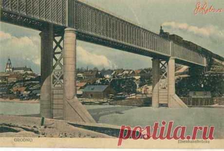 Los puentes de Grodno. 1906-1915