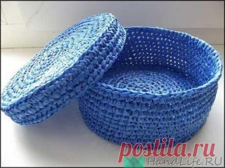 Вязание из полиэтиленовых пакетов - корзинки и коробки (видео) / Мое творчество - вязание