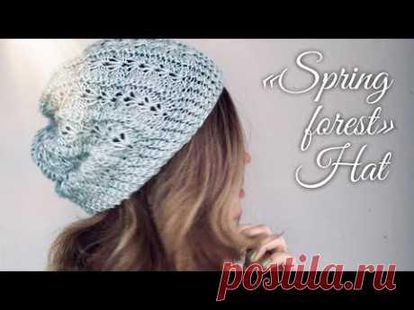"Вяжем ЭКСКЛЮЗИВ! ШАПОЧКА спицами ""SPRING FOREST"" / Exclusive HAT / Knitting"