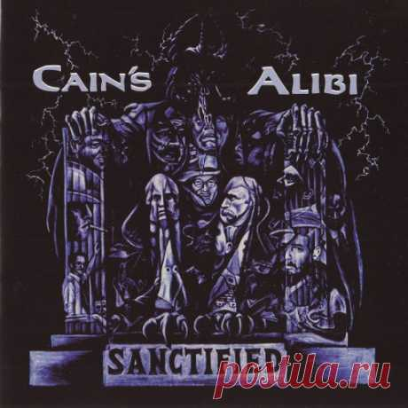 Cain's Alibi - Sanctified 2000