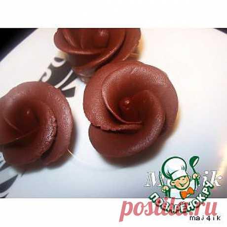 Шоколадная мастика и розочки из неe - получается всегда - кулинарный рецепт